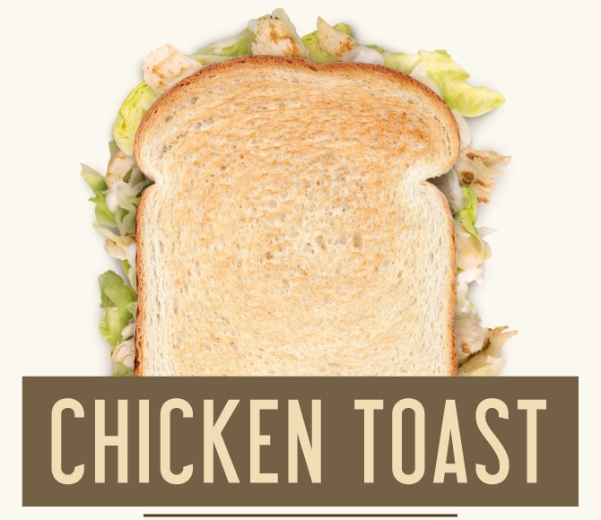 CHICKEN TOAST